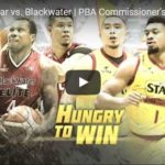 Star Hotshots vs Blackwater Highlights – 2017 Commissioners Cup